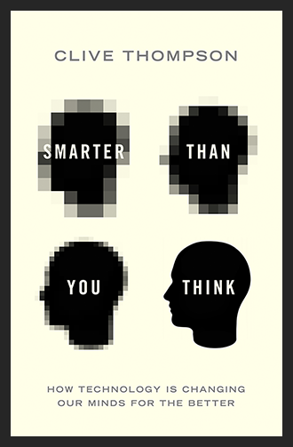 Smarter Than You Think